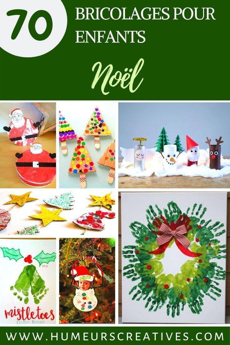 70 Bricolages De Noel A Faire Avec Les Enfants Bricolage Noel Bricolage Noel Facile Activite Noel