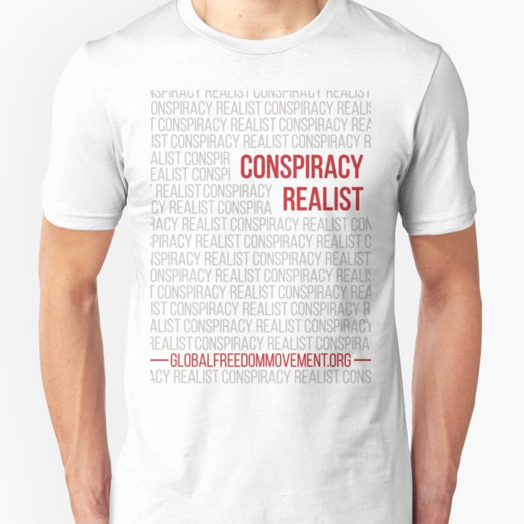 "The common perception is that someone who is labeled a ""conspiracy theorist"" is suffering from some type of psychological disorder, and that label is usually applied to people by our government, and our news media.  We prefer the term ""conspiracy realist"" because, let's face it, we're the ones in touch with reality…"