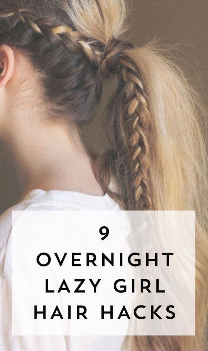 Save These Quick Easy Lazy Girl Overnight Hair Hacks For The Next Time You Re Running Late In 2020 Overnight Hairstyles Hair Hacks Easy Hairstyles