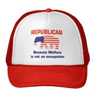 Funny Republican - Welfare Hat