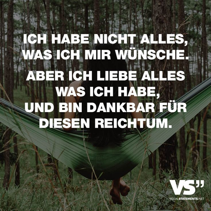 """Visual Statements®️️ Sprüche/ Zitate/ Quotes/ Leben/ """"ICH HABE NICHT ALLES, WAS ICH MIR WÜNSCHE. ABER ICH LIEBE ALLES WAS ICH HABE, UND BIN DANKBAR FÜR DIESEN REICHTUM."""""""
