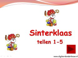 Digibordonderbouw Digibordles: Sinterklaas tellen 1 tot en met 5. http://digibordonderbouw.nl/index.php/component/jdownloads/viewcategory/353?Itemid=