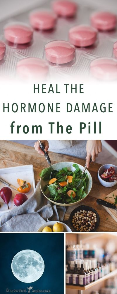 Heal hormone damage from The Pill | Empowered Sustenance