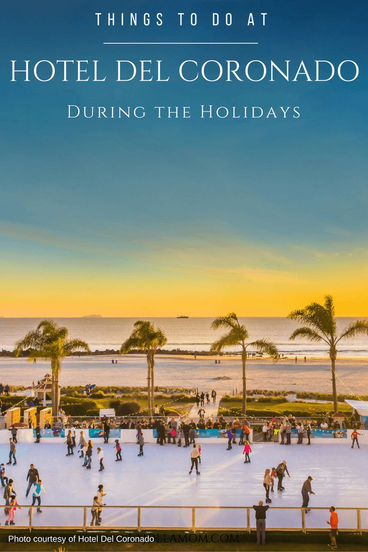 The Hotel Del Coronado offers some of the best holiday events in San Diego from Skating by the Sea to Victorian tea. via @lajollamom