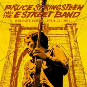 Bruce Springsteen & The E Street Band - April 23, 2016 Barclays Center, Brooklyn, NY