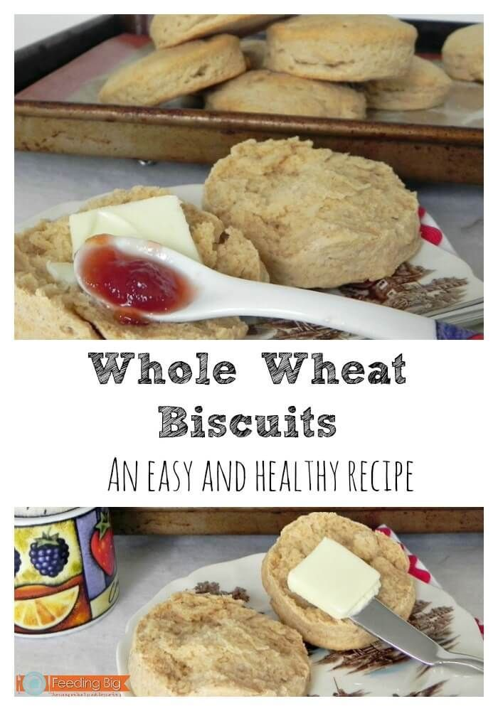 Whole Wheat Biscuits, an easy and healthy recipe