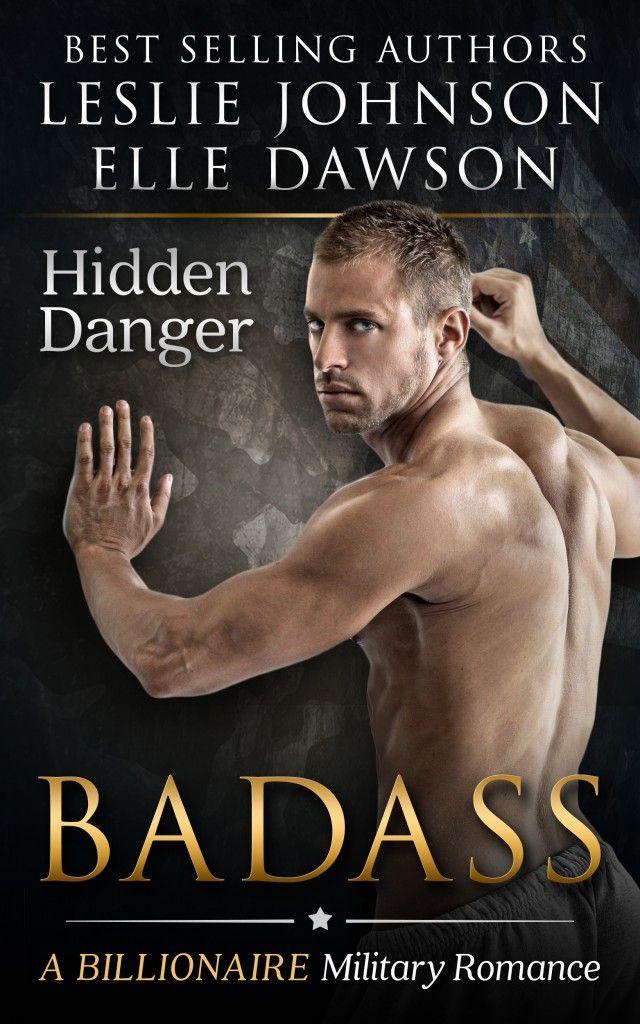 Warrior Woman Winmill: BADASS, Hidden Danger, by Leslie Johnson & Elle Dawson. Release Blitz.