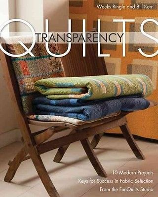 TRANSPARENCY QUILTS - BILL KERR WEEKS RINGLE (PAPERBACK) NEW