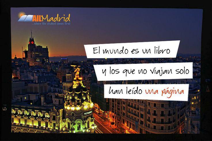 ¡Viajar es un placer y una fuente de conocimiento! #cita #frases #Madrid