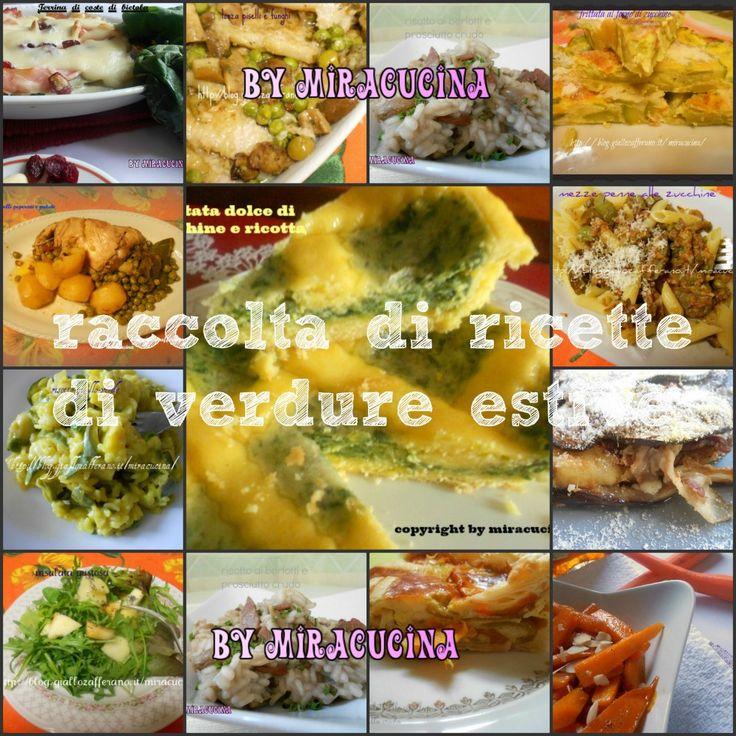 RACCOLTA DI RICETTE DI VERDURE ESTIVE-BY MIRACUCINA - http://www.ricercadiricette.it/r/raccolta-di-ricette-di-verdure-estive-by-miracucina-35407200.html