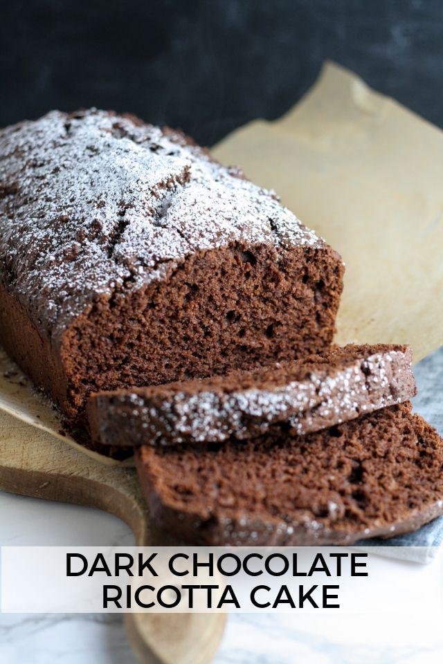 Dark Chocolate Ricotta Cake   Chocolate cakes, Sweet and ...