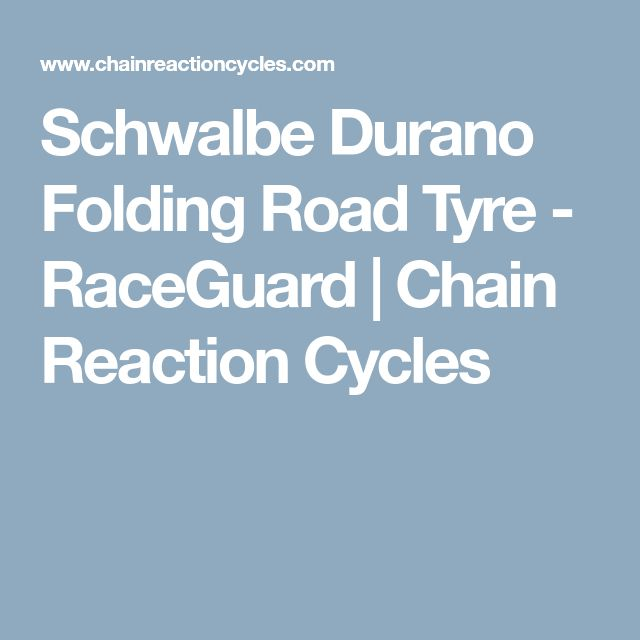Schwalbe Durano Folding Road Tyre - RaceGuard | Chain Reaction Cycles