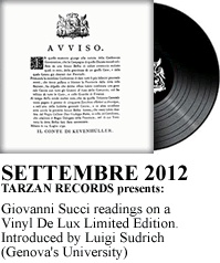 Giovanni Succi readings on a Vinyl De Lux Limited Edition. Introduced by Luigi Sudrich  (Genovas University)