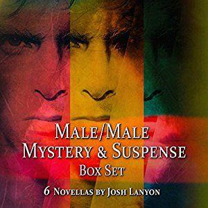 Amazon.com: Male/Male Mystery and Suspense Box Set: 6 Novellas (Audible Audio Edition): Josh Lanyon, Jason Clarke, Lance Greenfield, Chris Gebauer, Inc. JustJoshin Publishing: Books