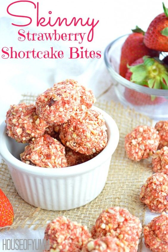 Skinny Strawberry Shortcake Bites. These look great and they are healthy too!