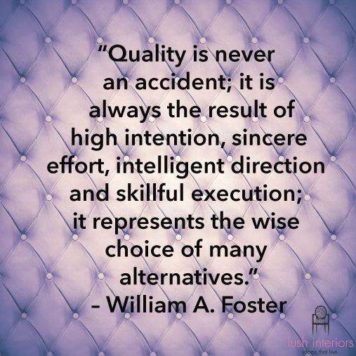 Strive for high Quality!
