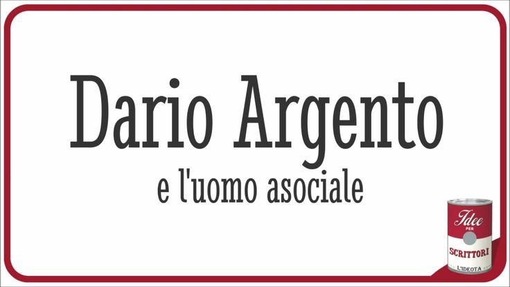Dialogo immaginario tra Dario Argento e un asociale.
