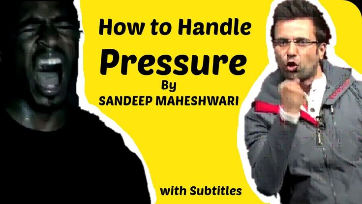 How to Handle Pressure by Sandeep Maheshwari | Sandeep maheshwari 2017