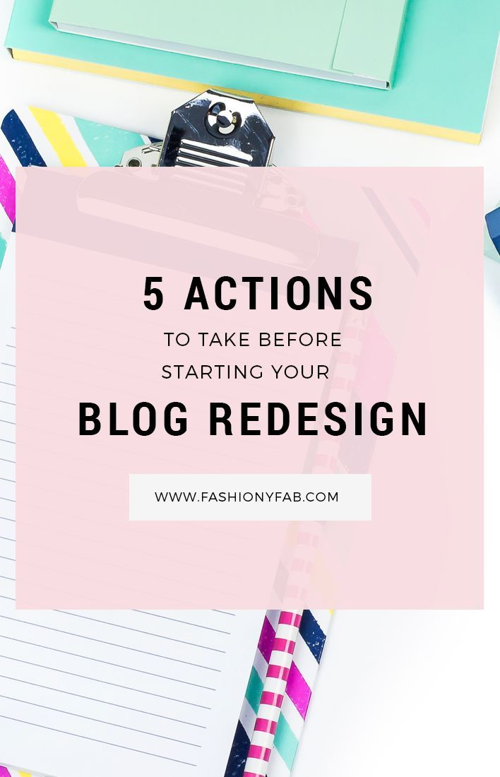 5 Actions to Take Before your Blog Redesign