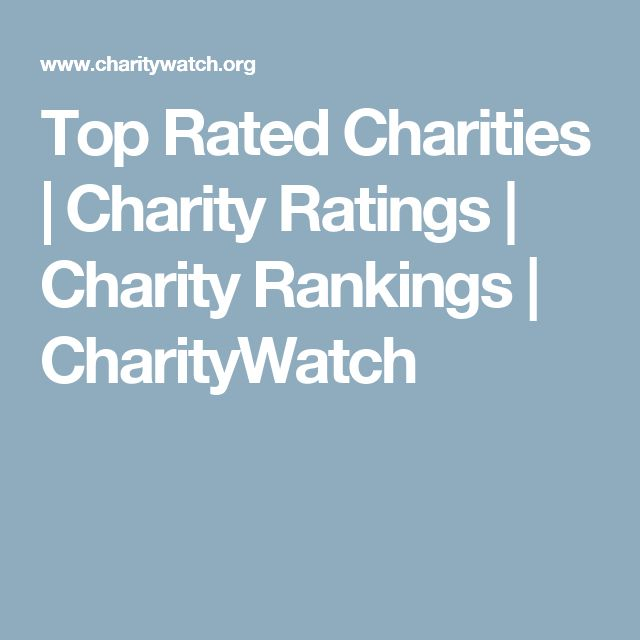 Top Rated Charities | Charity Ratings | Charity Rankings | CharityWatch
