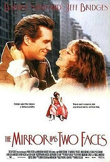 """The Mirror Has Two Faces (1996) - Barbra Streisand, Jeff Bridges & Lauren Bacall - Rose & Gregory, both Columbia University professors, meet when Rose's sister answers Gregory's """"personals"""" ad. Several times burned, handsome-but-boring Gregory believes that sex has ruined his life, & has deliberately set out to find & marry a woman with absolutely no sex appeal. Greg thinks he's found it in Rose, a plain, plump English Lit professor who can't compete with her gorgeous mother & sister."""
