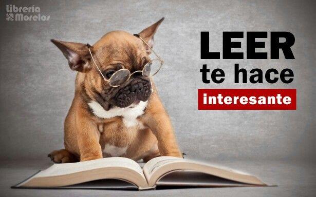 LEER te hace interesante