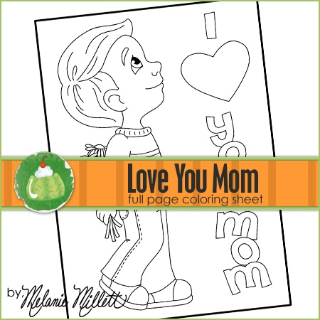 I Love You Mom Printable Coloring