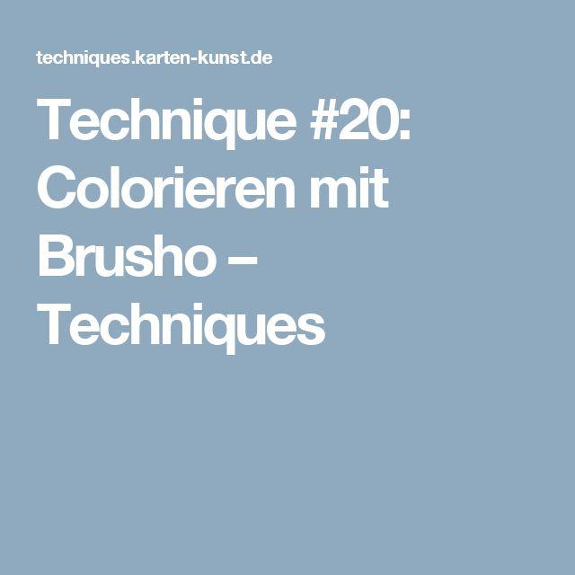 Technique #20: Colorieren mit Brusho – Techniques