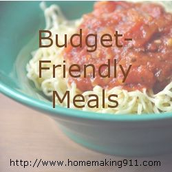 Budget Friendly Meals for families! Must remember to use these more often!