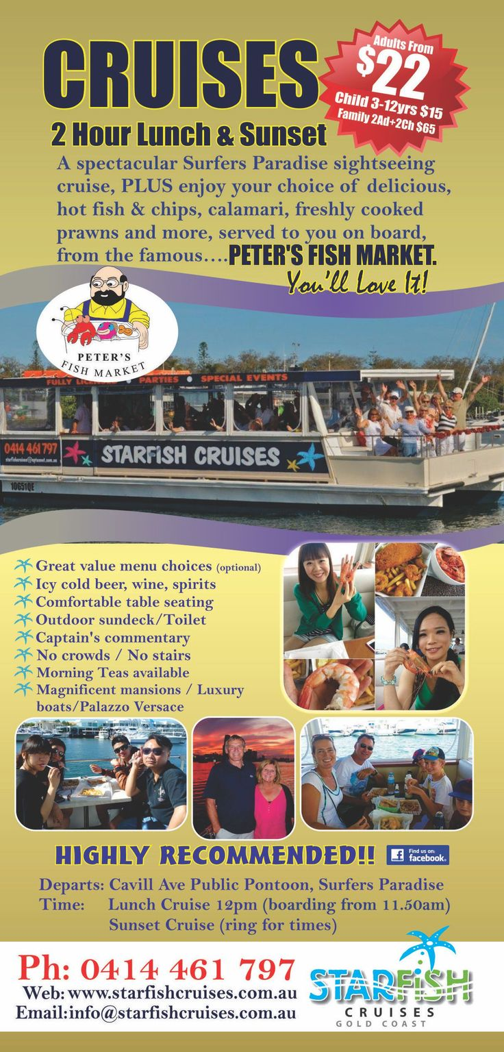 If you're after a cruise boat with a more personal experience, book a day cruise with Starfish and see the Gold Coast's beauty from the water. You will board the vessel from Cavill Ave public jetty (river end), Surfers Paradise, and guests can purchase their delicious, fresh, hot seafood lunch from the famous Peter's Fish Market, from our onboard menu, (optional). We cruise to pick up your meals and you dine on board. Book now www.ticketsandtours.com.au