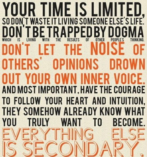 Time is limitedHeart, Stevejobs, Inspiration, Well Said, Inner Voice, Favorite Quotes, Steve Jobs, Job Quotes, Wise Words