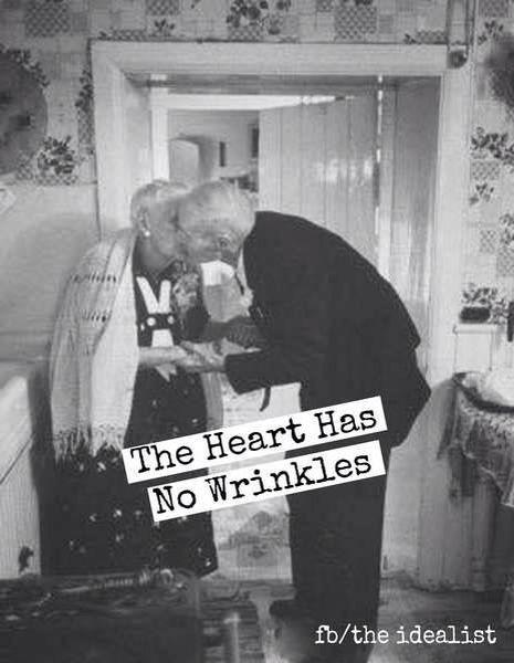 Awwww lovely... The Heart has no wrinkles.