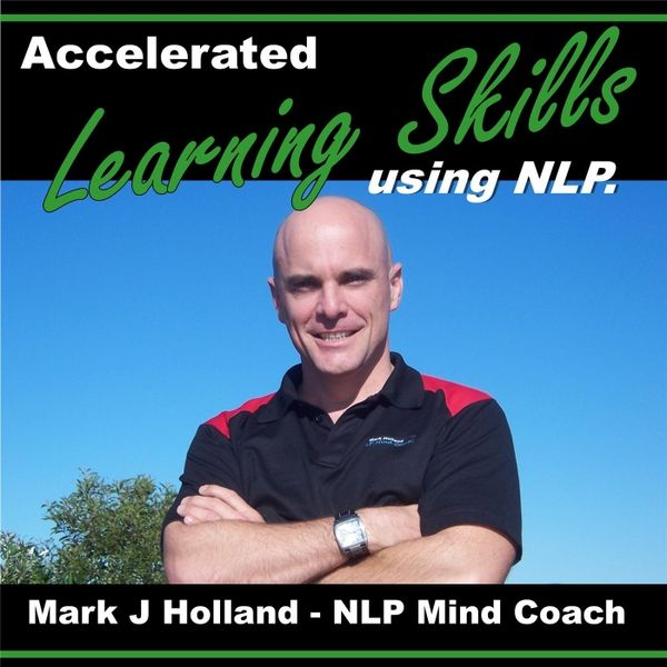NLP Training - Learning Skills - Study Skills - How to Study - How to Learn Faster - Accelerate your learning skills - study skill made easy Click to listen at CDBaby