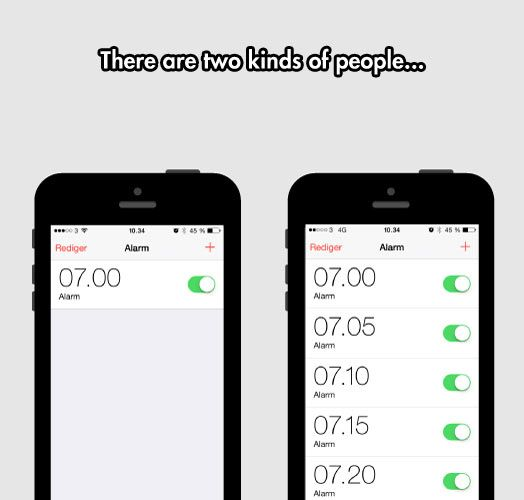 Two Kinds Of People In The Morning.   I'm definitely the type of person who needs the phone on the right.