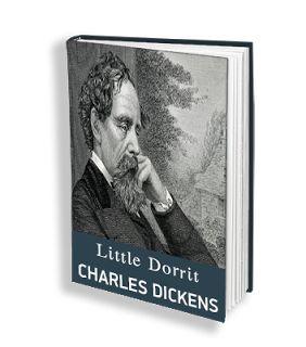 ΗΛΕΚΤΡΟΝ: LITTLE DORRIT - CHARLES DICKENS