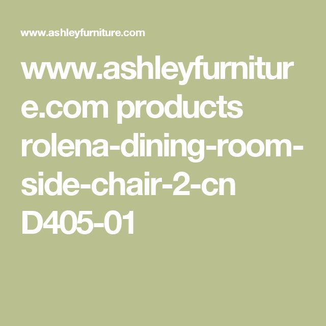 www.ashleyfurniture.com products rolena-dining-room-side-chair-2-cn D405-01