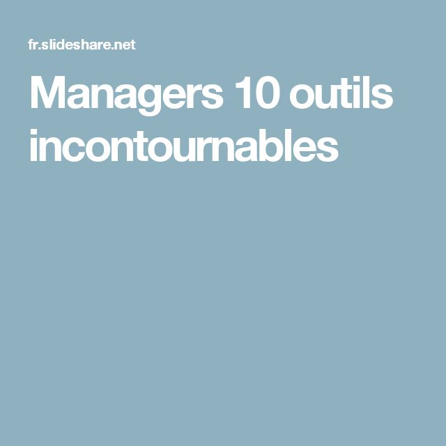 Managers 10 outils incontournables