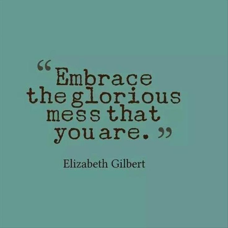 Without doubt, I'm a mess: but, I'm honest about it. I'm authentically me, the good, the bad and the ugly. I don't pretend to be perfect, because I'm not. Like most people I have my flaws. I 'am' a work in progress and always will be. I admire and respect people who have had hardships or struggles along the way and know down to their very soul; that all that is beautiful in the world is not perfect, but is always it's true essence. Perfect in its imperfections. We are all human beings, being…