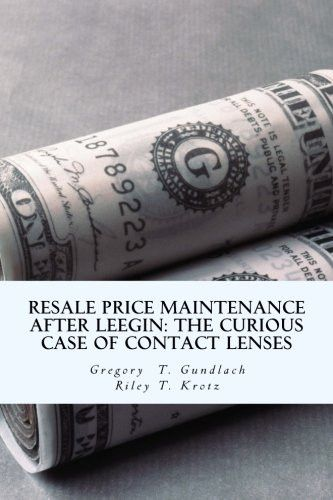 Resale Price Maintenance After Leegin: The Curious Case of Contact Lenses