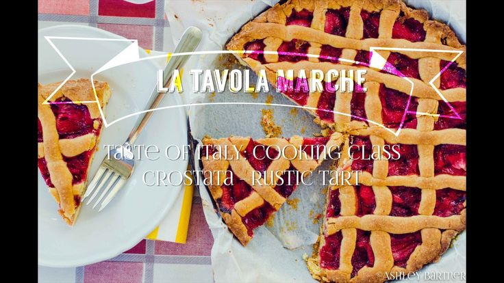 Taste of Italy: Crostata (Rustic Tart) Cooking Class in Italy (Episode 7)