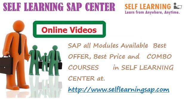 SAP all Modules Available  Best OFFER, Best Price and   COMBO COURSES      in SELF LEARNING CENTER at. http://www.selflearningsap.com    We have the training solutions for the modules like SAP SD, CRM, QM, FIORI , BPC10 , HANA S4 simple finance,  MM ,  ABAP,  FICO,  APO, WM,  EWM , BO 4.1 , BI 7.3, PI 7.4,PP, HR/HSM , BASIS  HANA ,  ABAP Webdynpro & OOPs.