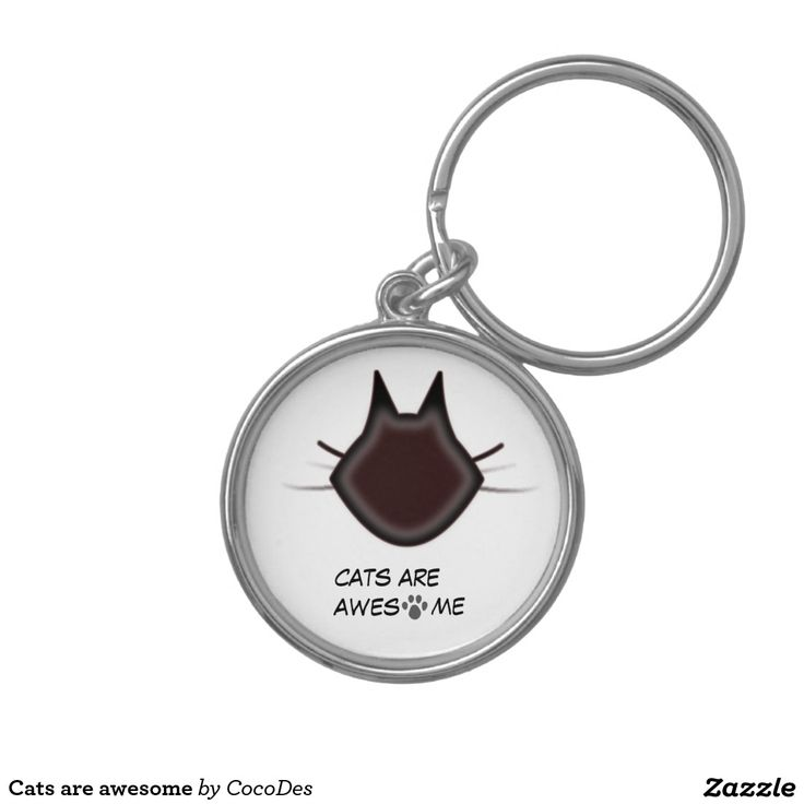 Cats are awesome Silver-Colored round keychain
