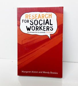 Research for Social Workers:  By Margaret Alston and Wendy Bowles. 2nd Edition.