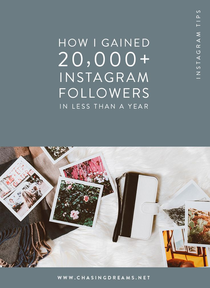 How I Gained 20,000+ Instagram Followers In Less Than A Year - Tips to grow your Instagram following. // Chasing Dreams