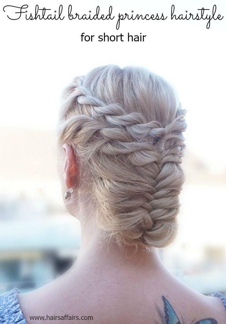 30 braids for short hair challenge - Day 15 - Fishtail braided princess updo #CrownBraidPrincess