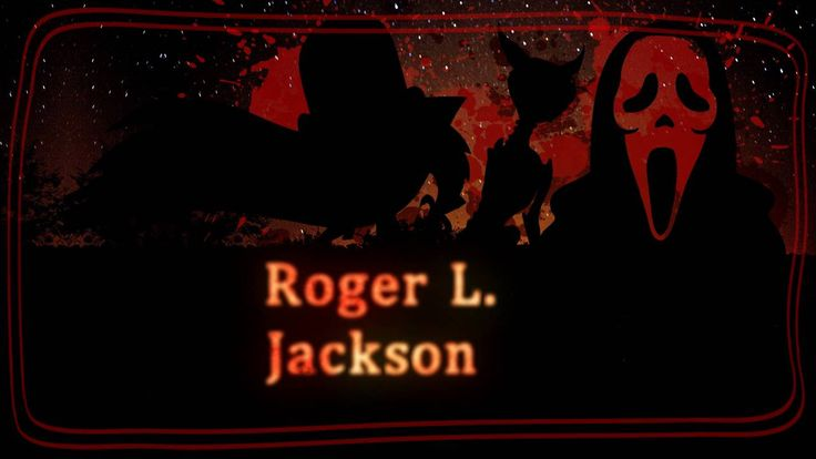 Voice Actor Roger L. Jackson (Alice: Madness Returns Ghostface of Scream Mojo Jojo from Powerpuff Girls) wishes a happy halloween
