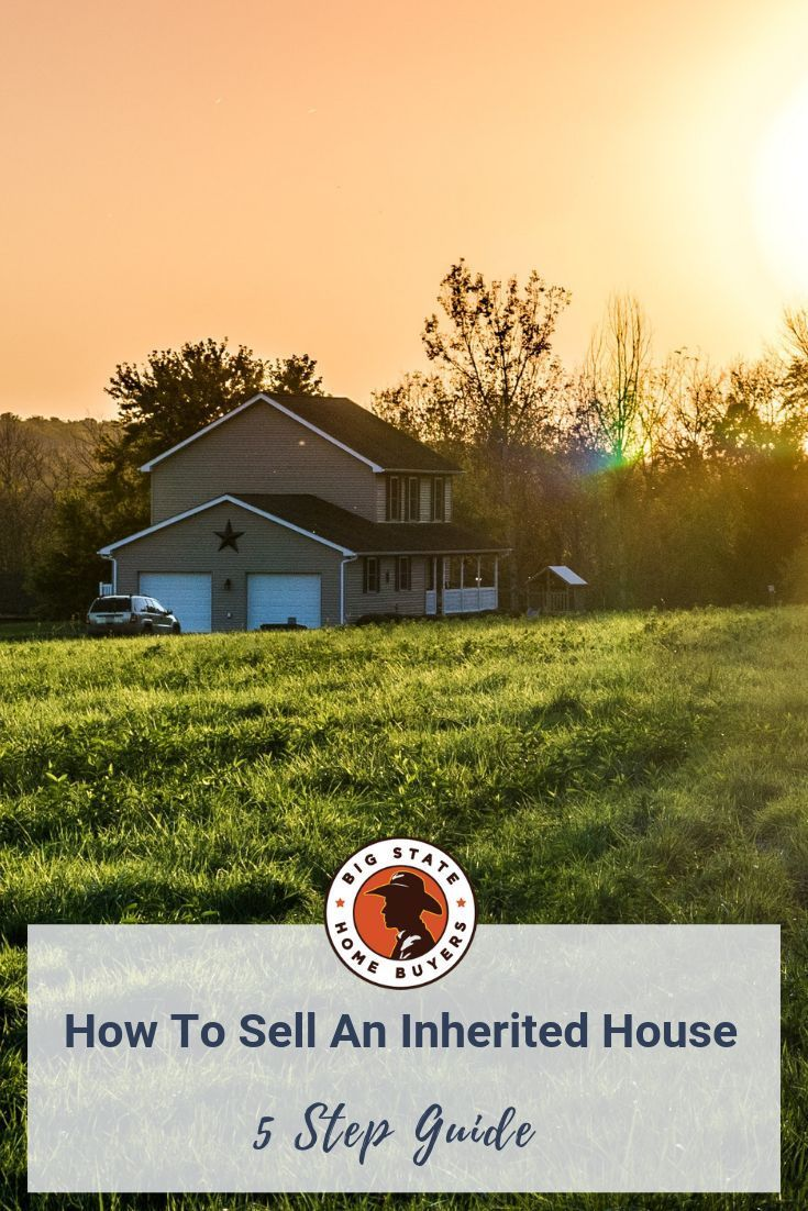 So How Do You Sell Your Inherited House We Ll Break It Down Here S Our 5 Step Guide To Selling Your Home Insurance Quotes Home Insurance Homeowners Insurance