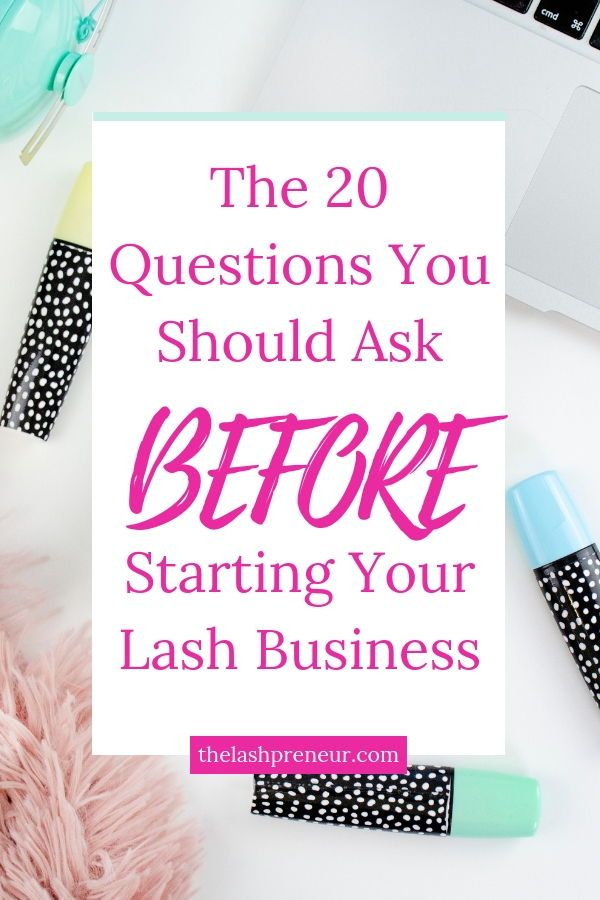 The 20 Questions You Should Ask Before Starting Your Lash Business The Lashpreneur Lash Names This Or That Questions 20 Questions