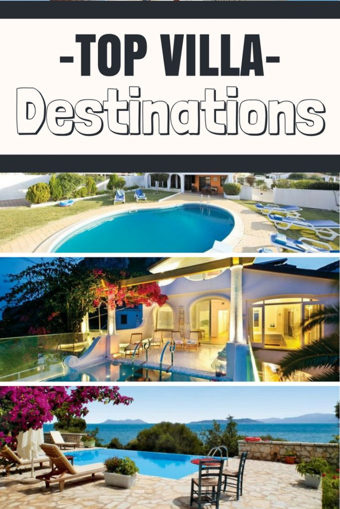 Top villa holiday destinations for 2017