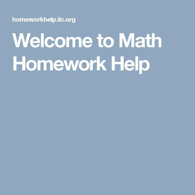 Welcome to Math Homework Help